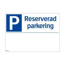 Parkeringsskyltar | Reserverad Parkering (med plats för text)