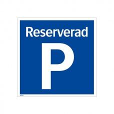 Parkeringsskyltar | Reserverad Parkering
