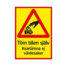 Varningsskyltar | Töm bilen själv