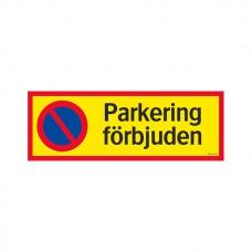 Parkeringsskyltar | Parkering förbjuden