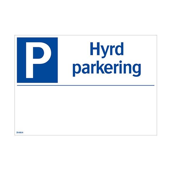 Parkeringsskyltar | Hyrd Parkering (med plats för text)