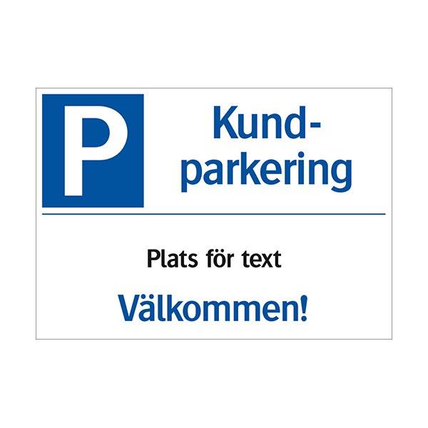 Parkeringsskyltar | Kundparkering (med plats för text)